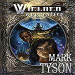 Wielder: Apprentice: Book 1 of The Wielder Cycle   Mark E Tyson