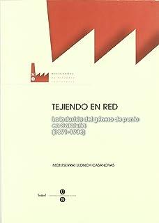 Tejiendo en red. La industria del género de punto en Cataluña (1891-1936