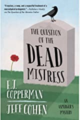 The Question of the Dead Mistress (An Asperger's Mystery Book 5) Kindle Edition