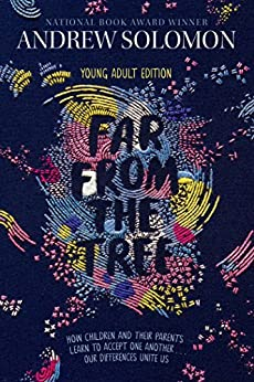 ?DOC? Far From The Tree: Young Adult Edition--How Children And Their Parents Learn To Accept One Another . . . Our Differences Unite Us. valves vessel FLOOR PARCELA Before llevar leggings