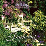 Pachelbel: In the Garden (Dan Gibson's Solitudes)