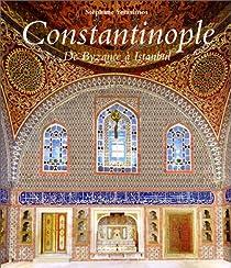Constantinople : De Byzanceà Istanbul par Yerasimos