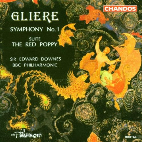 Glière: Symphony No. 1, The Red Poppy Suite