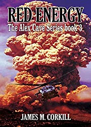 The Alex Cave Series. Book 3. Red Energy (English Edition)