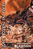 Last Burn in Hell, John Edward Lawson, 0974503169