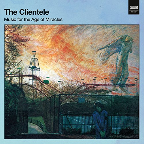 The Clientele-Music For The Age Of Miracles-CD-FLAC-2017-FAiNT Download