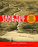 img - for Take the Journey: Teaching American History Through Place-Based Learning book / textbook / text book