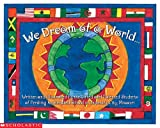 We Dream of a World, Pershing Accelerated School Students Staff and Scholastic, Inc. Staff, 0439368871