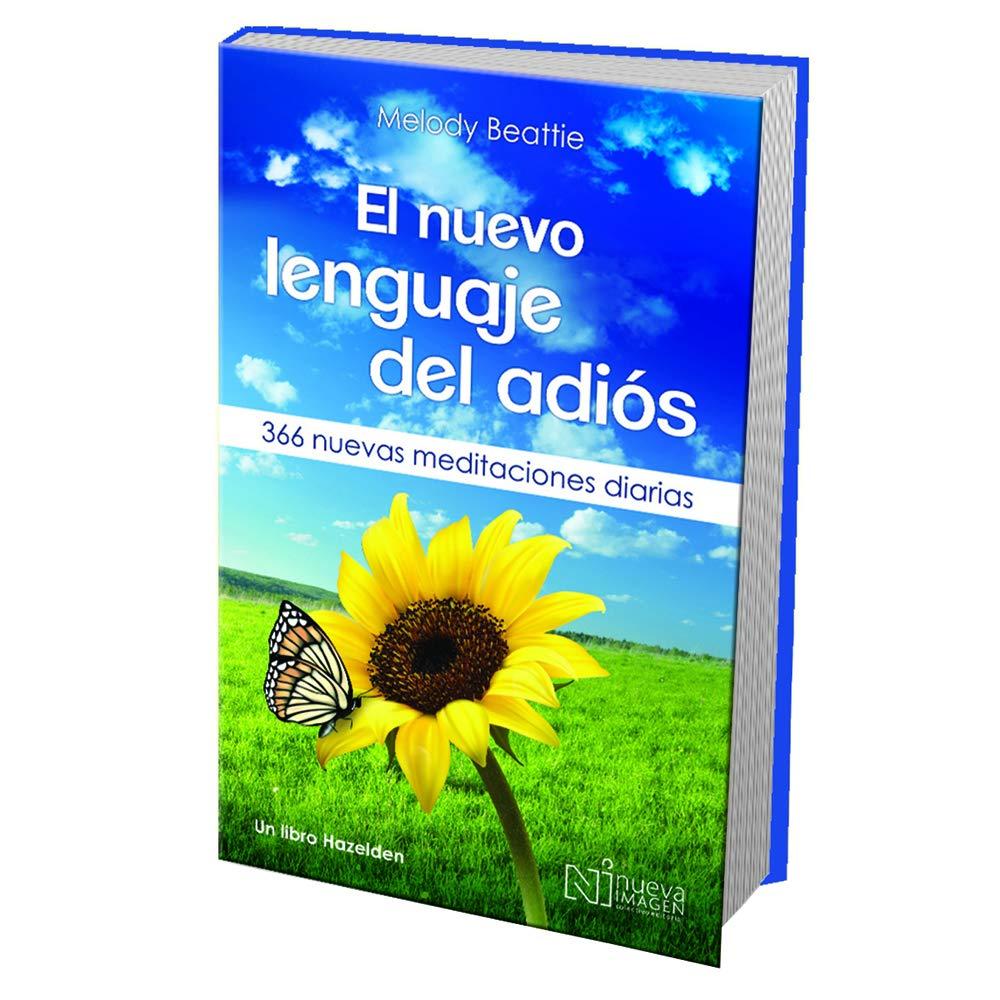 NUEVO LENGUAJE DEL ADIOS EL (Spanish) Paperback – 2013