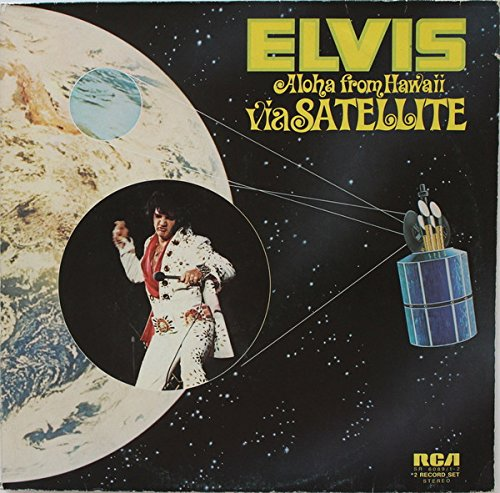 Elvis Presley: Aloha From Hawaii Via Satellite [Vinyl]