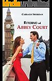 Ritorno ad Abbey Court