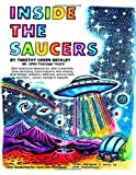 img - for Inside The Saucers: Mr. UFOs Teenage Years book / textbook / text book