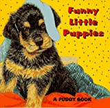 Funny Little Puppies!, Betina Ogden, 0448408821