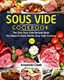 img - for Sous Vide Cookbook: The Only Sous Vide Recipes Book You Need To Master Sous Vide Cooking. (Volume 2) book / textbook / text book