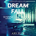 Dreamfall | Amy Plum