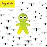 Bug Music [Explicit]