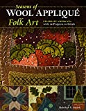 The author of best-selling Wool Appliqué Folk Art presents a treasure trove of 12 seasonal wool appliqué projects, with 3 for each season. Presented in a lovely antique color palette, these simple and elegant projects include a journal cover,...