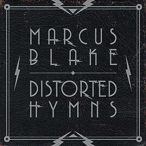 Distorted Hymns: Marcus Blake: Amazon.es: Música