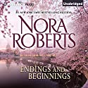 Endings and Beginnings Audiobook by Nora Roberts Narrated by Renee Raudman