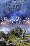 A Brief Guide to Celtic Myths and Legends (Brief Histories)