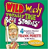 All About Obedience (Wild & Wacky Totally True Bible Stories)