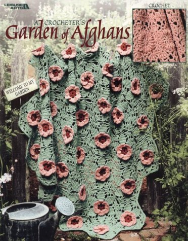 A Crocheter's Garden of Afghans  (Leisure Arts #3238)