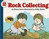 Rock Collecting (Let's-Read-and-Find-Out Book)