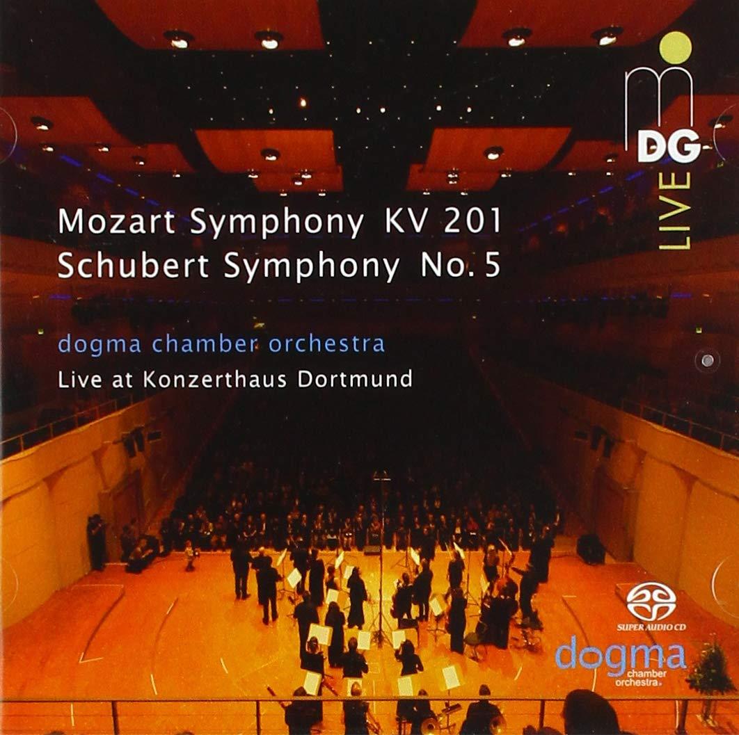 SACD : DOGMA CHAMBER ORCHESTRA - Symphony In A Major 201 /  Symphony In B Flat (Hybrid SACD)