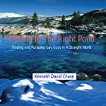 Fishing in the Right Pond: Finding and Pursuing Gay Guys in a Straight World | Kenneth David Chase