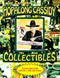 Hopalong Cassidy Collectibles, Joseph J. Caro, 0962807818