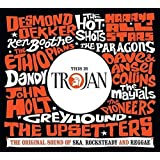 This Is Trojan: The Original Sound of Ska, Rocksteady and Reggae
