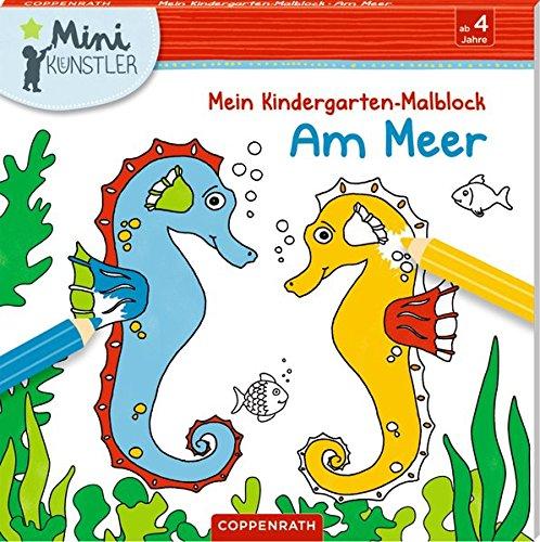 Mein Kindergarten-Malblock: Am Meer (Mini-Künstler)