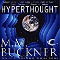 Hyperthought Audiobook by M. M. Buckner Narrated by Dina Pearlman
