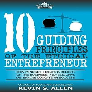 10 Guiding Principles of the Ethical Entrepreneur Audiobook