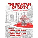 The Fountain of Death: (A Perfectly Silly Mystery)