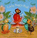 Lady Bug's Ball, Heather Lowenberg and Jean Hirashima, 0679885390