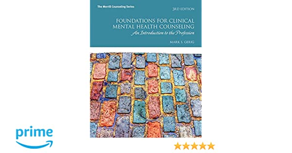 Amazon Com Foundations For Clinical Mental Health Counseling An