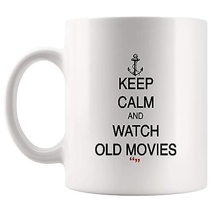 Amazon com: Keep Calm Watch Old Movies Films Coffee Mug