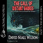 The Call of Distant Shores | David Niall Wilson