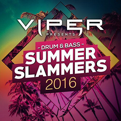 Drum & Bass Summer Slammers 20...