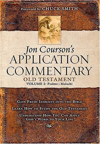 Jon Courson's Application Commentary: Old Testament Psalms-malachi (Best Old Testament Commentary)