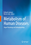 Metabolism of Human Diseases: Organ Physiology and Pathophysiology