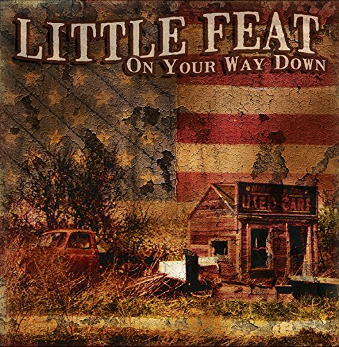 On Your Way Down by Little Feat (Feat Way On Down Little Your)