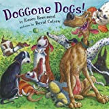 Doggone Dogs!, Karen Beaumont, 0803731574