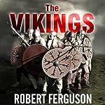 The Vikings: A History | Robert Ferguson