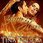 Yvette's Haven: Scanguards Vampires, Book 4   Tina Folsom