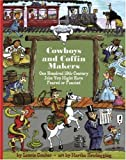 Cowboys and Coffin Makers, Laurie Coulter, 1554510678
