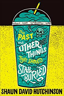 Book Cover: The Past and Other Things That Should Stay Buried
