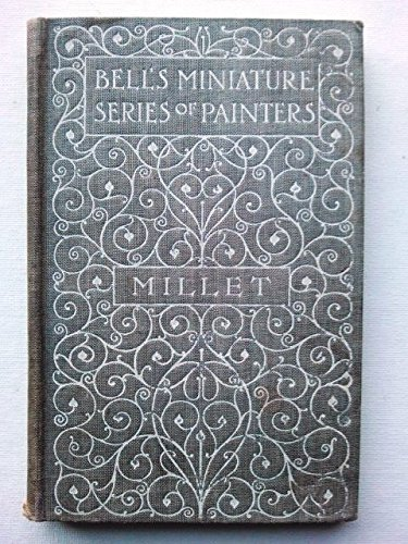 JEAN FRANCOIS MILLET (BELL'S MINIATURE SERIES OF PAINTERS)