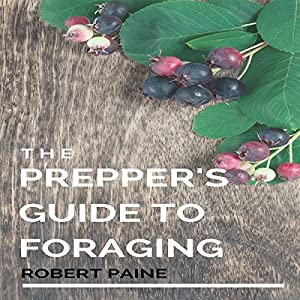 The Prepper's Guide to Foraging Audiobook